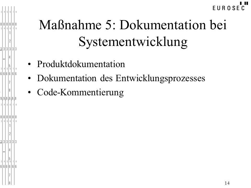 Maßnahme 5: Dokumentation bei Systementwicklung