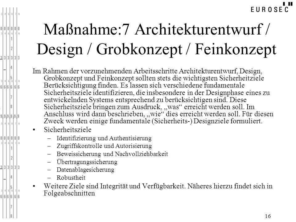 Maßnahme:7 Architekturentwurf / Design / Grobkonzept / Feinkonzept
