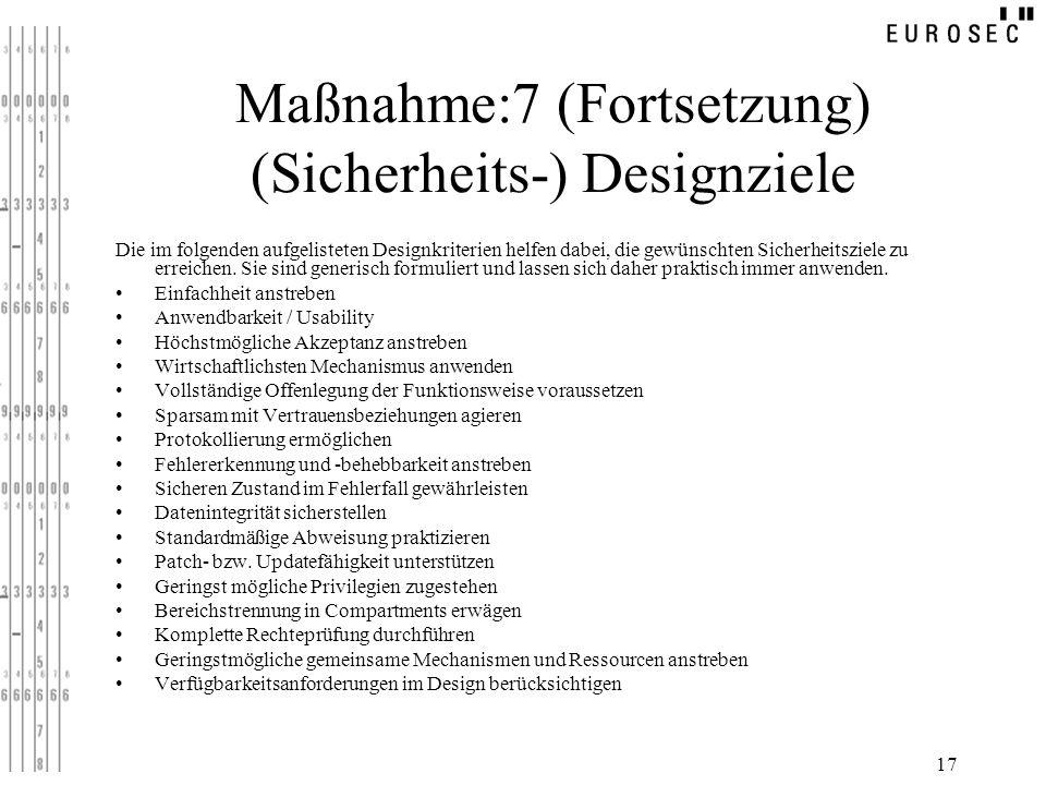 Maßnahme:7 (Fortsetzung) (Sicherheits-) Designziele