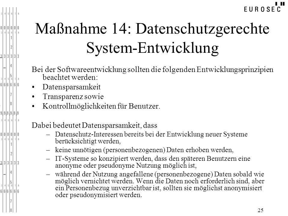 Maßnahme 14: Datenschutzgerechte System-Entwicklung