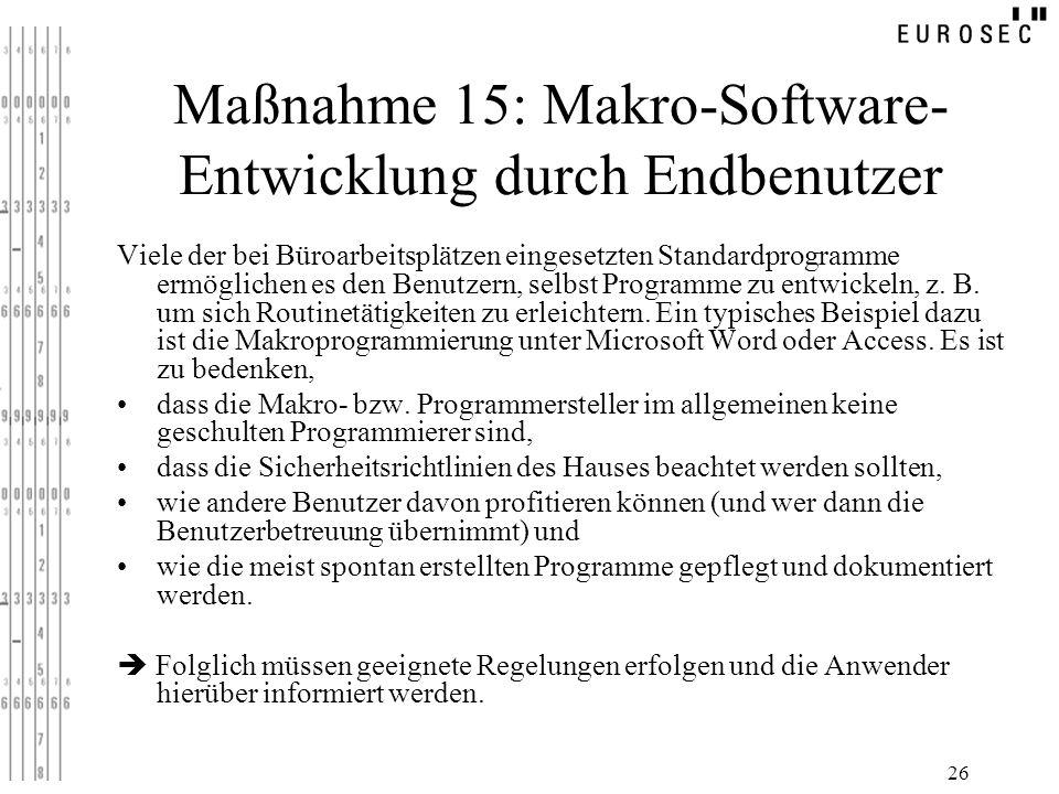 Maßnahme 15: Makro-Software-Entwicklung durch Endbenutzer