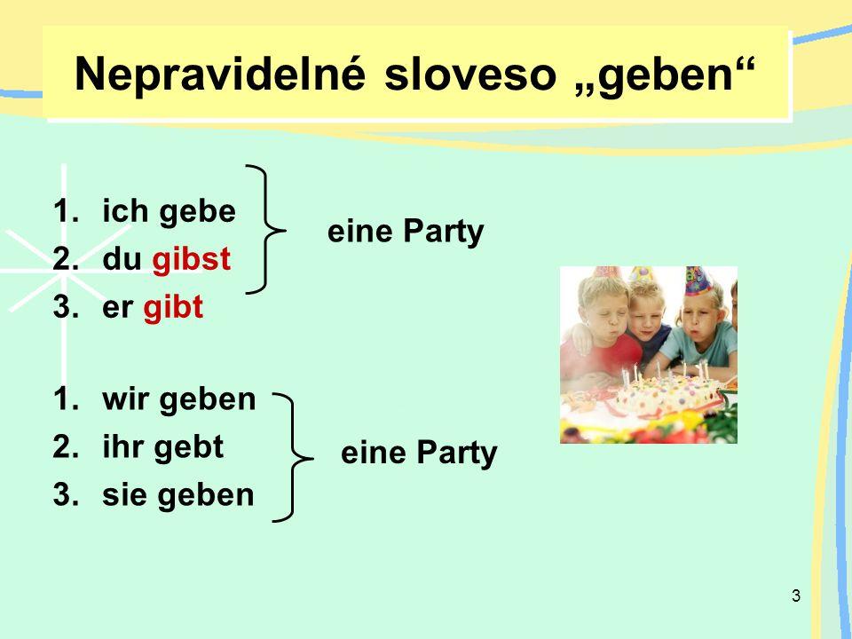 "Nepravidelné sloveso ""geben"