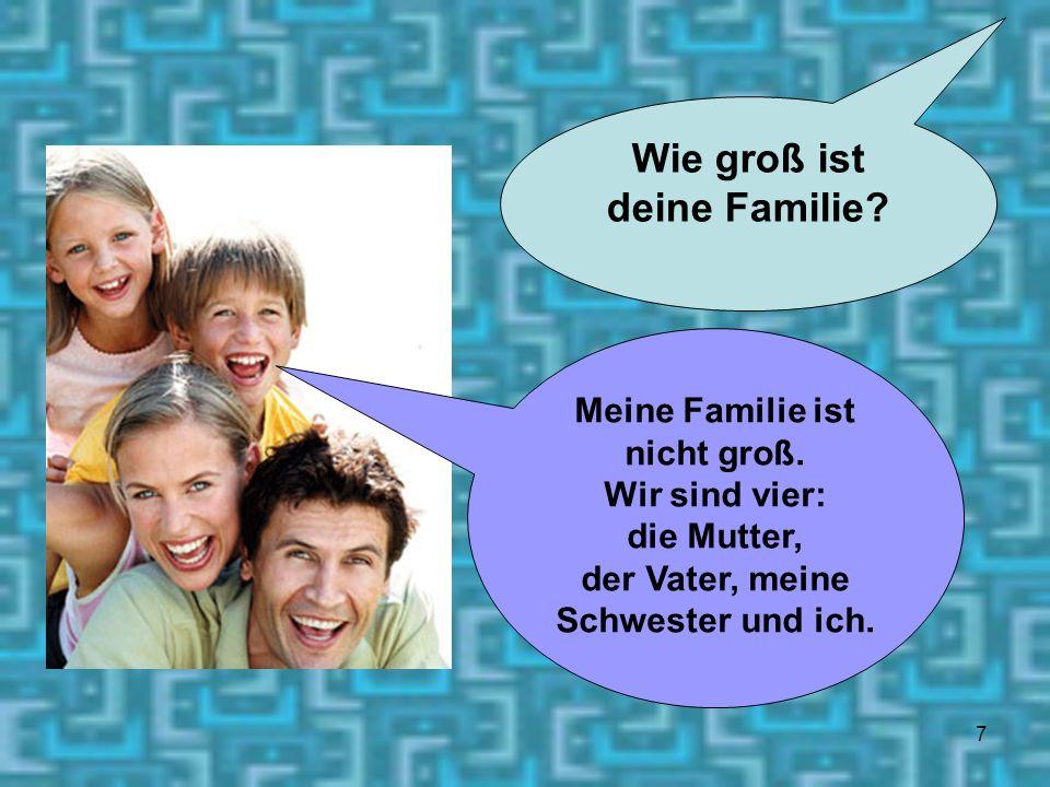 Wie groß ist deine Familie