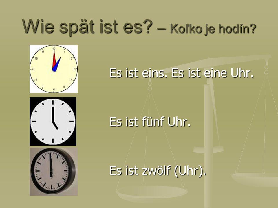Wie spät ist es – Koľko je hodín