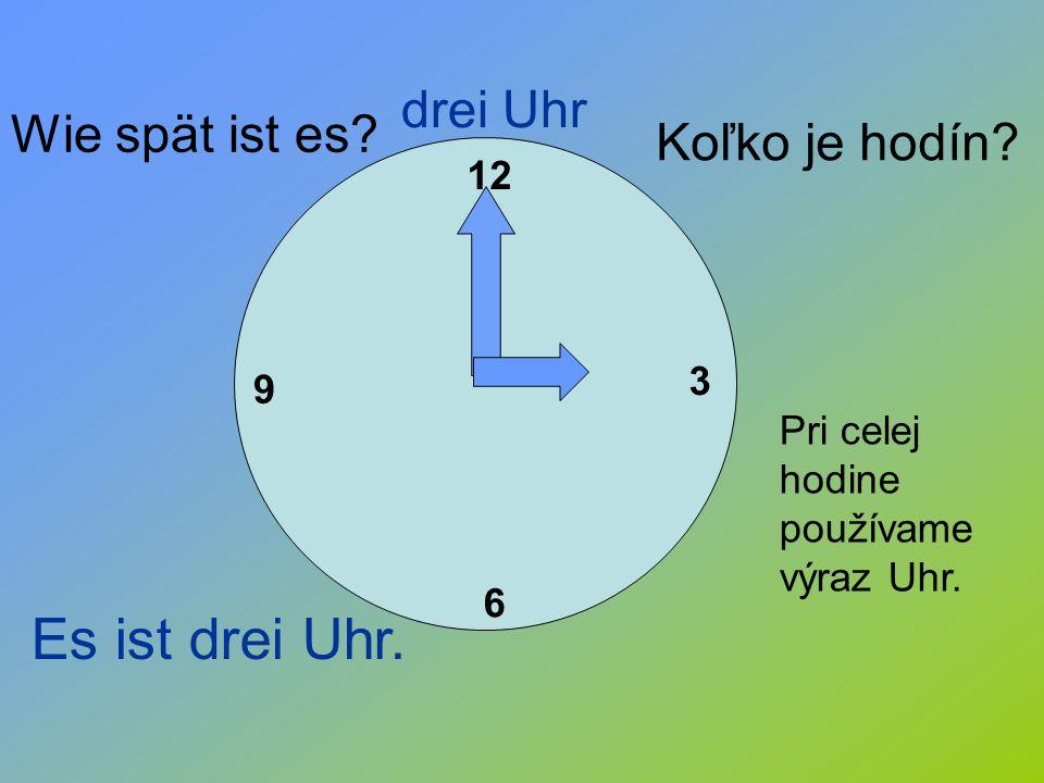 Es ist drei Uhr. drei Uhr Wie spät ist es Koľko je hodín 12 3 9
