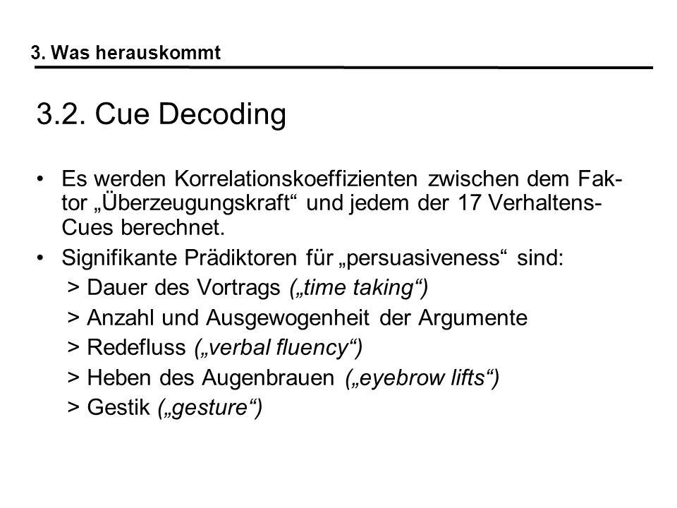 3. Was herauskommt 3.2. Cue Decoding.