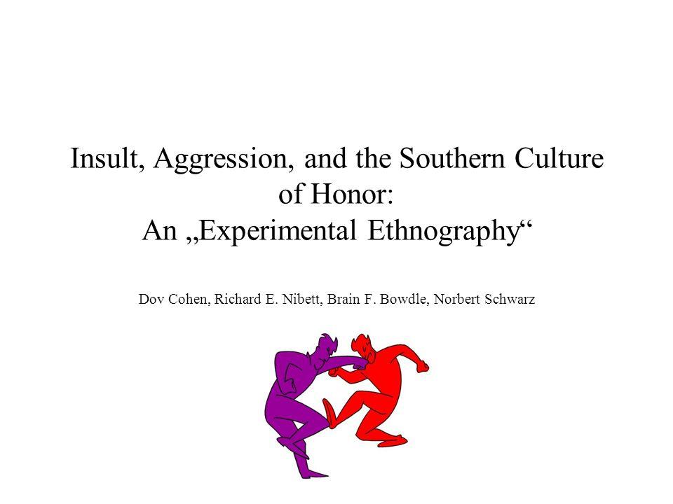 Dov Cohen, Richard E. Nibett, Brain F. Bowdle, Norbert Schwarz