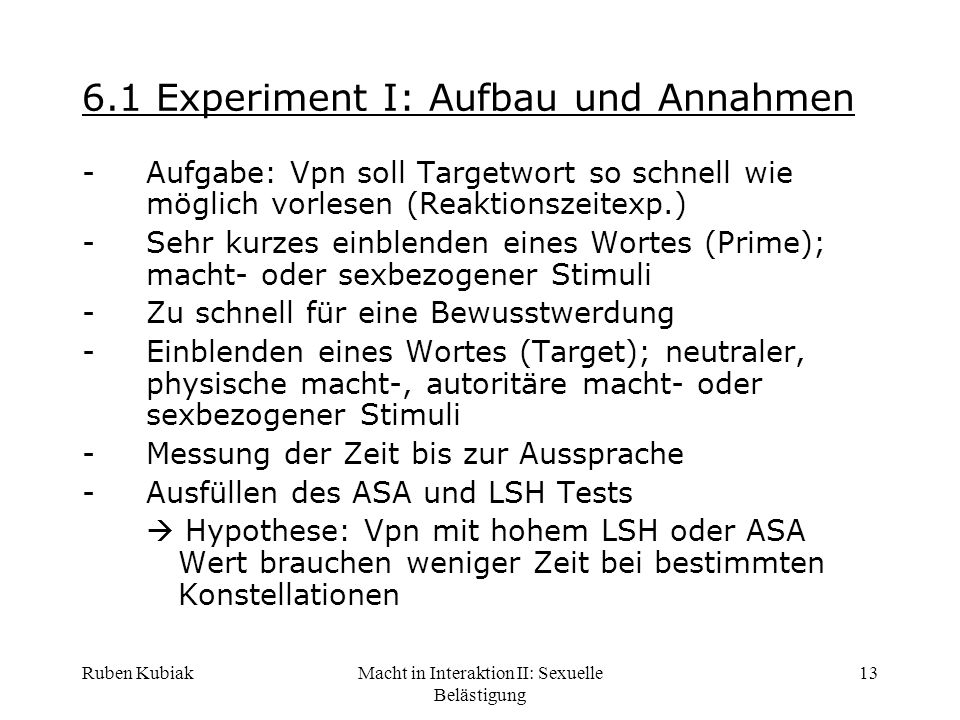 6.1 Experiment I: Aufbau und Annahmen