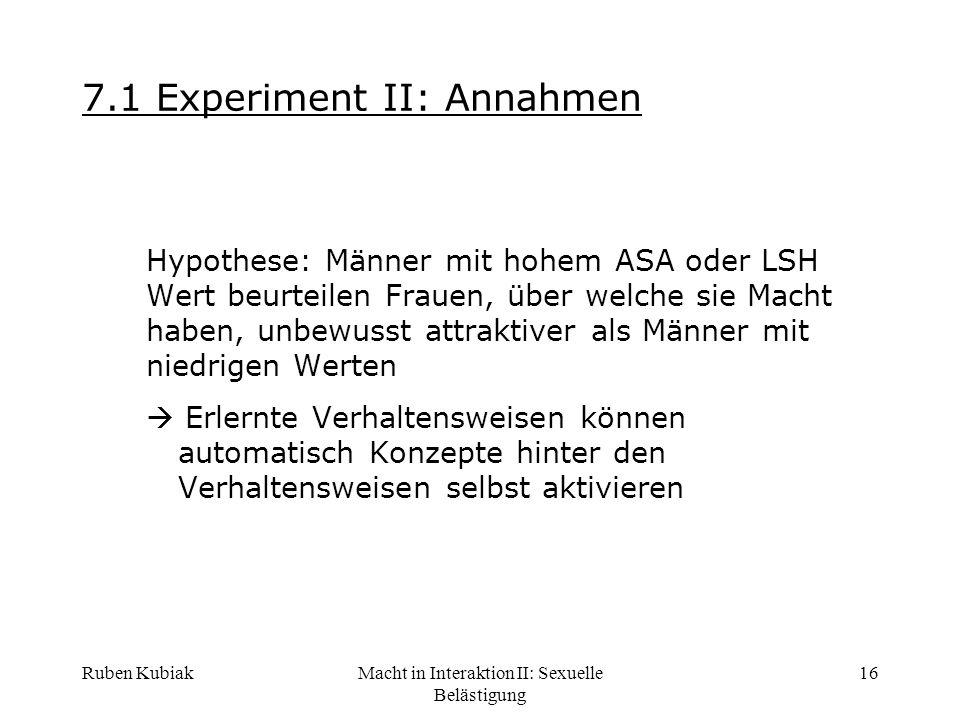 7.1 Experiment II: Annahmen