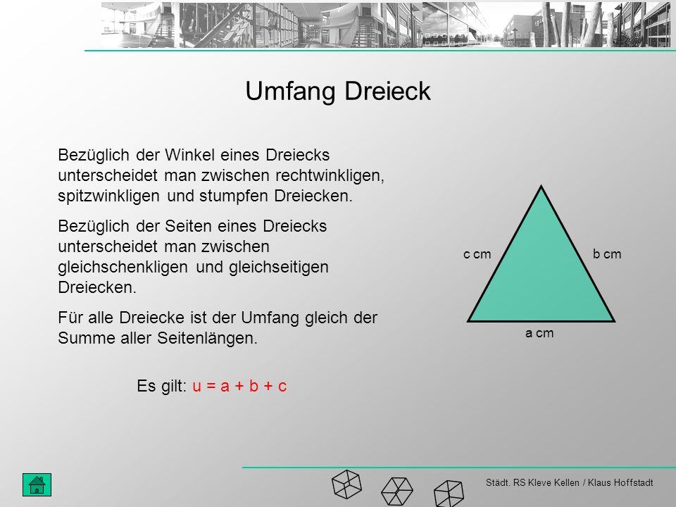 Umfang Dreieck Bezüglich der Winkel eines Dreiecks unterscheidet man zwischen rechtwinkligen, spitzwinkligen und stumpfen Dreiecken.