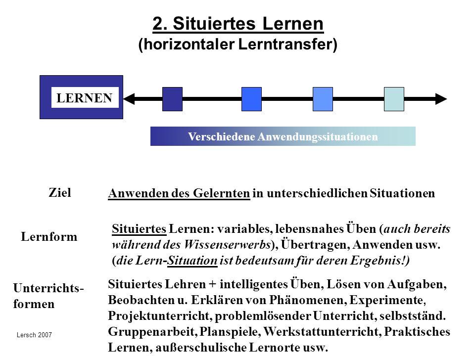 2. Situiertes Lernen (horizontaler Lerntransfer)