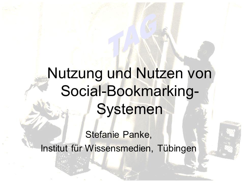 Nutzung und Nutzen von Social-Bookmarking- Systemen