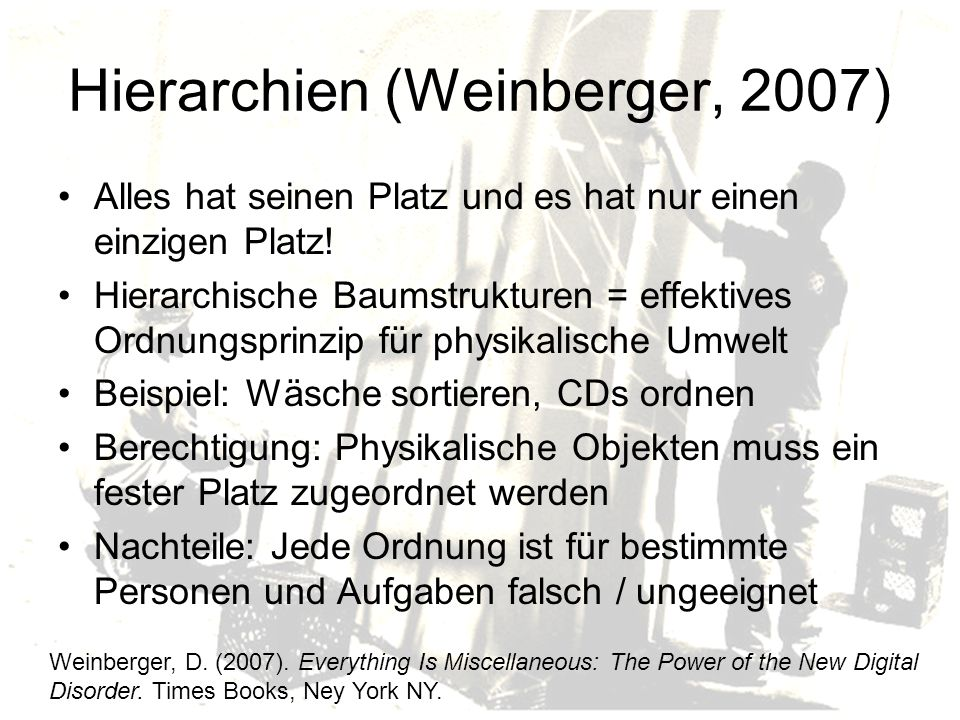 Hierarchien (Weinberger, 2007)