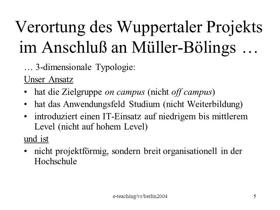 Verortung des Wuppertaler Projekts im Anschluß an Müller-Bölings …