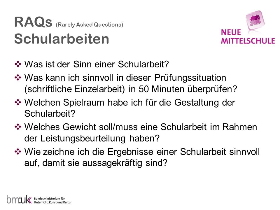 RAQs (Rarely Asked Questions) Schularbeiten