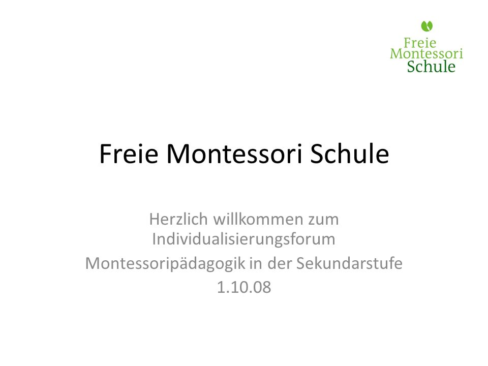 Freie Montessori Schule