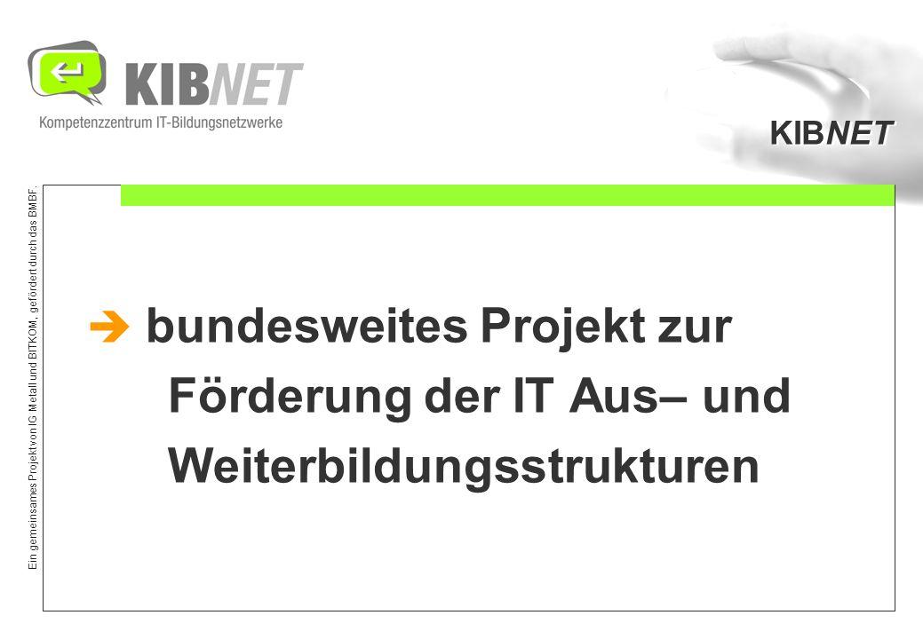 bundesweites Projekt zur Förderung der IT Aus– und