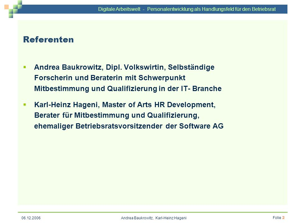 Andrea Baukrowitz, Karl-Heinz Hageni