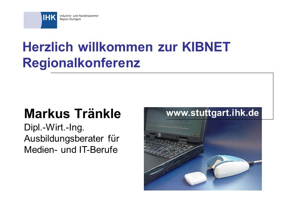 Herzlich willkommen zur KIBNET Regionalkonferenz
