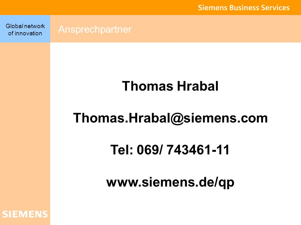 Thomas Hrabal Thomas.Hrabal@siemens.com Tel: 069/ 743461-11