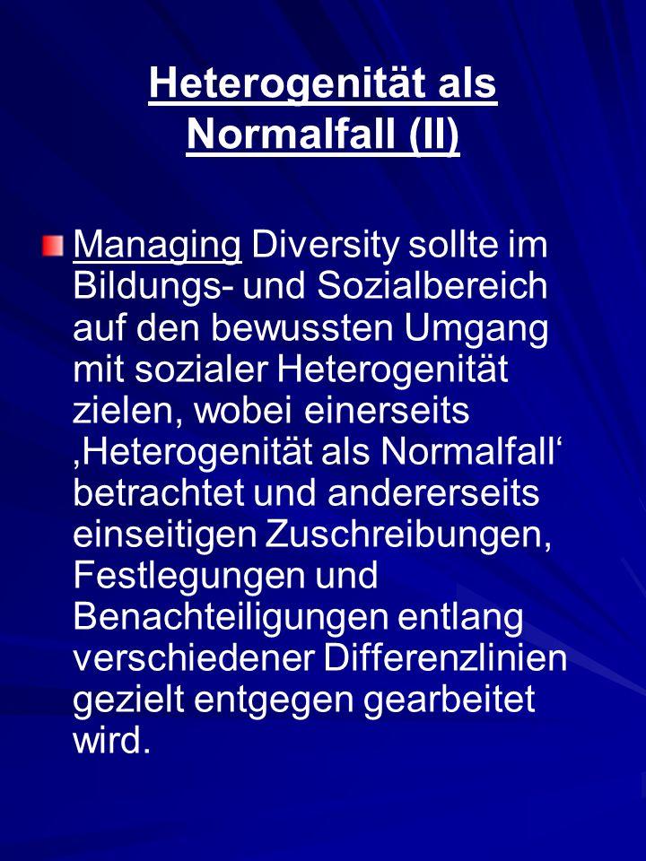 Heterogenität als Normalfall (II)