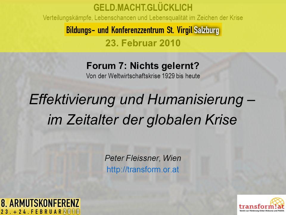 Effektivierung und Humanisierung –im Zeitalter der globalen Krise
