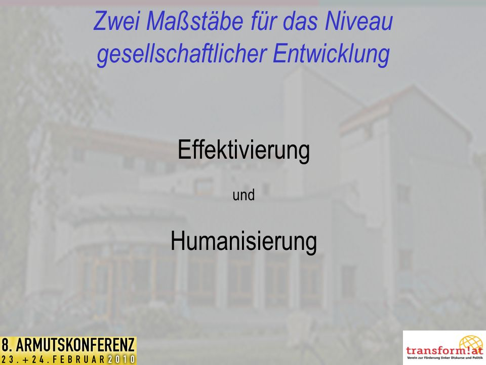 Zwei Maßstäbe für das Niveau gesellschaftlicher Entwicklung