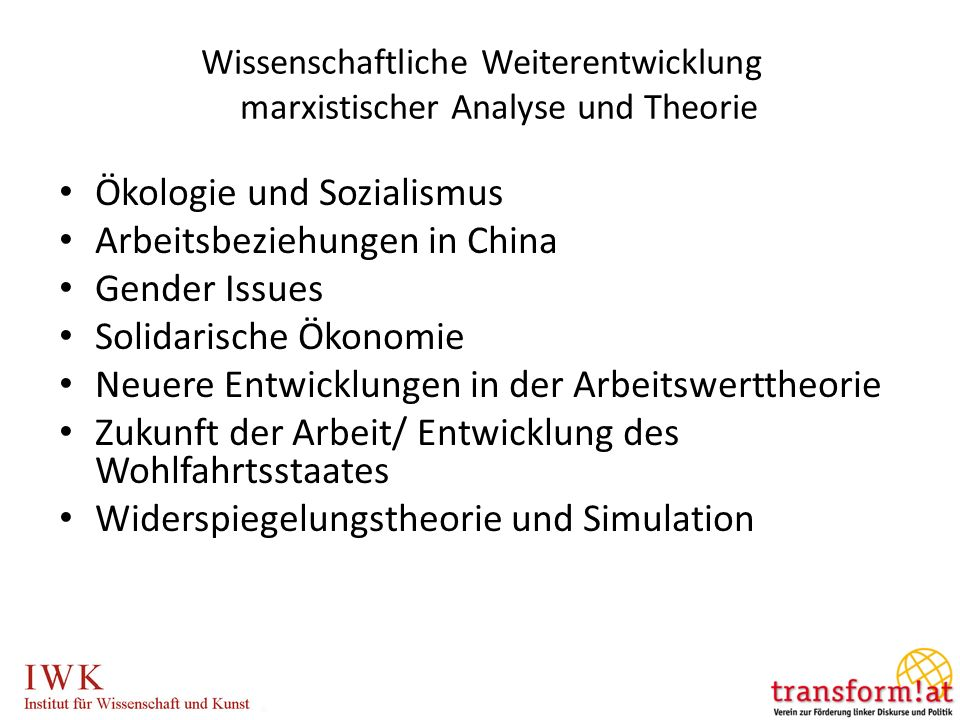Wissenschaftliche Weiterentwicklung marxistischer Analyse und Theorie