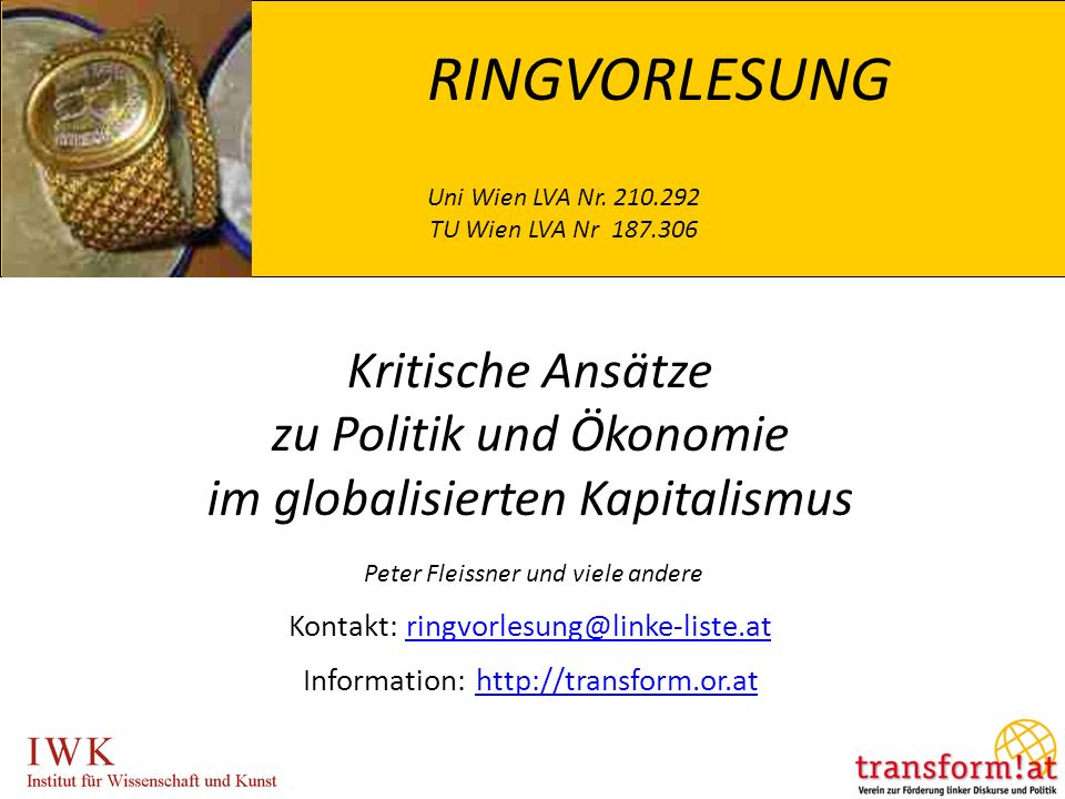 RINGVORLESUNG Uni Wien LVA Nr. 210.292 TU Wien LVA Nr 187.306