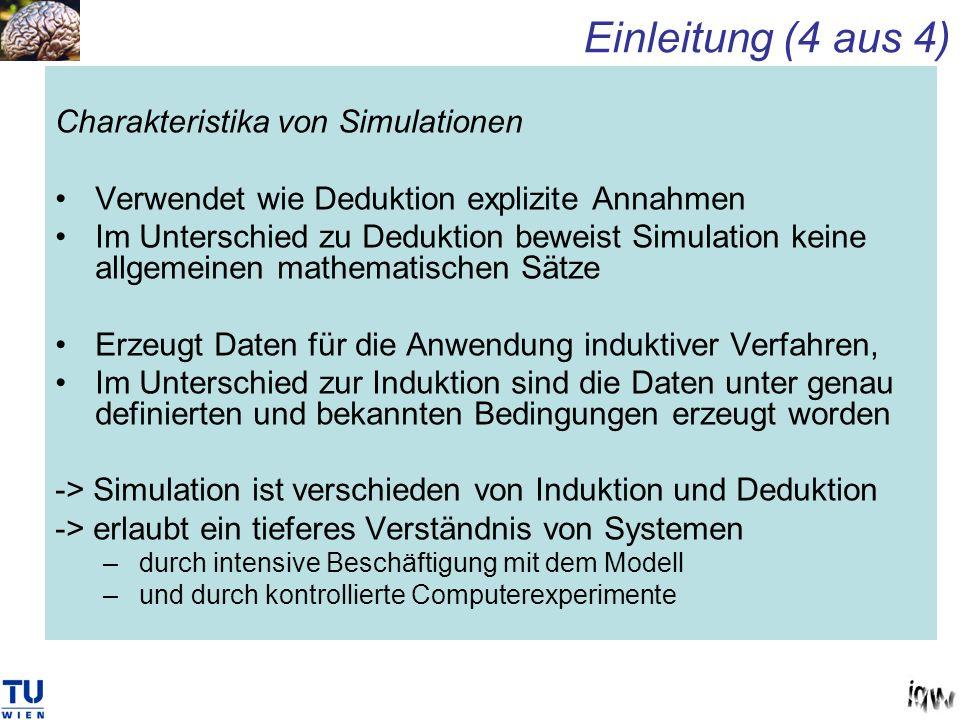 Einleitung (4 aus 4) Charakteristika von Simulationen