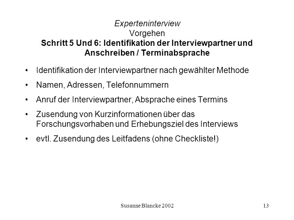 Identifikation der Interviewpartner nach gewählter Methode