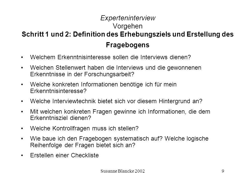 Experteninterview Vorgehen Schritt 1 und 2: Definition des Erhebungsziels und Erstellung des Fragebogens