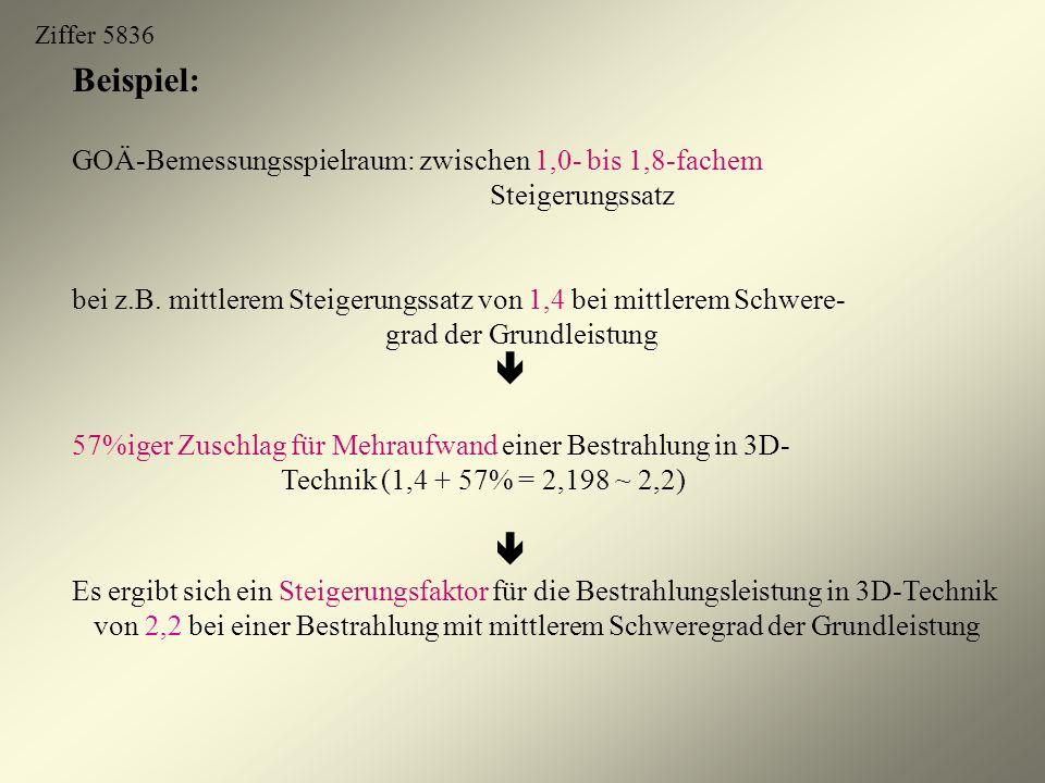 Beispiel: GOÄ-Bemessungsspielraum: zwischen 1,0- bis 1,8-fachem