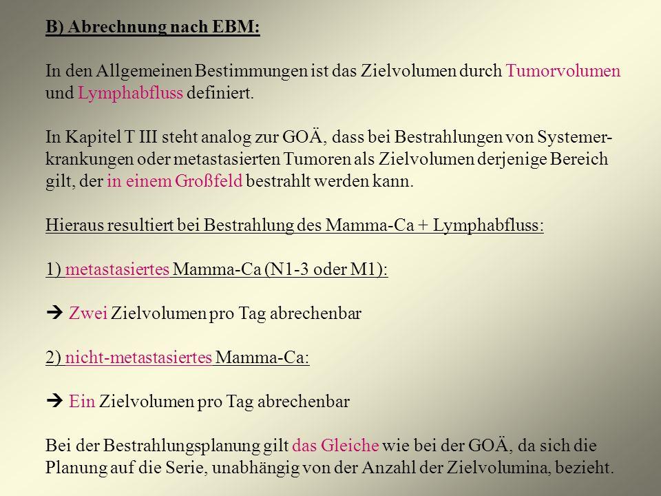 B) Abrechnung nach EBM: