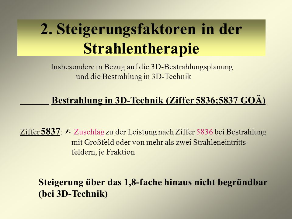 2. Steigerungsfaktoren in der Strahlentherapie