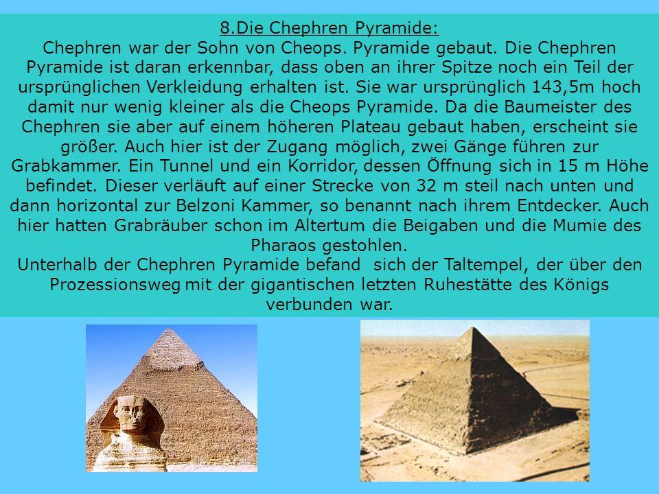 8.Die Chephren Pyramide: