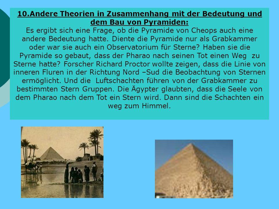 10.Andere Theorien in Zusammenhang mit der Bedeutung und dem Bau von Pyramiden: