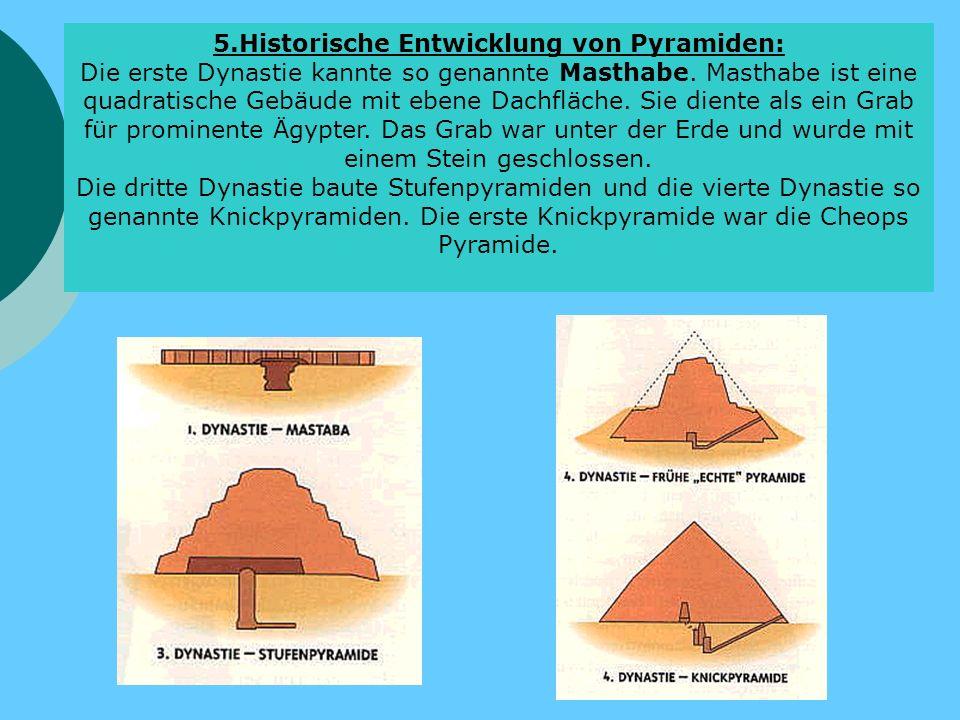 5.Historische Entwicklung von Pyramiden: