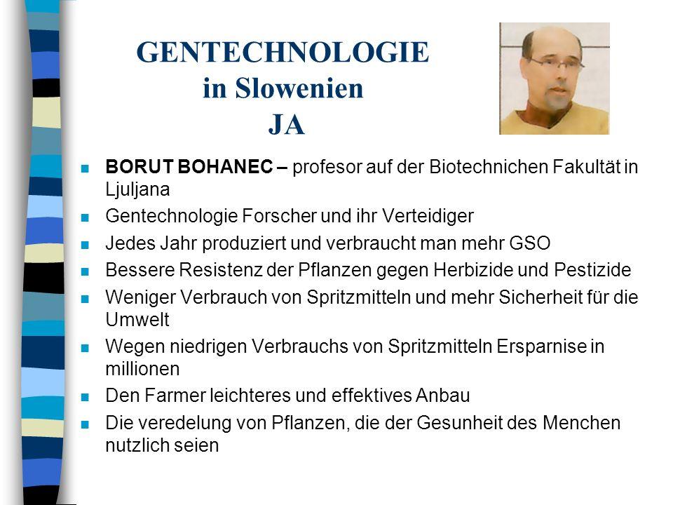 GENTECHNOLOGIE in Slowenien JA