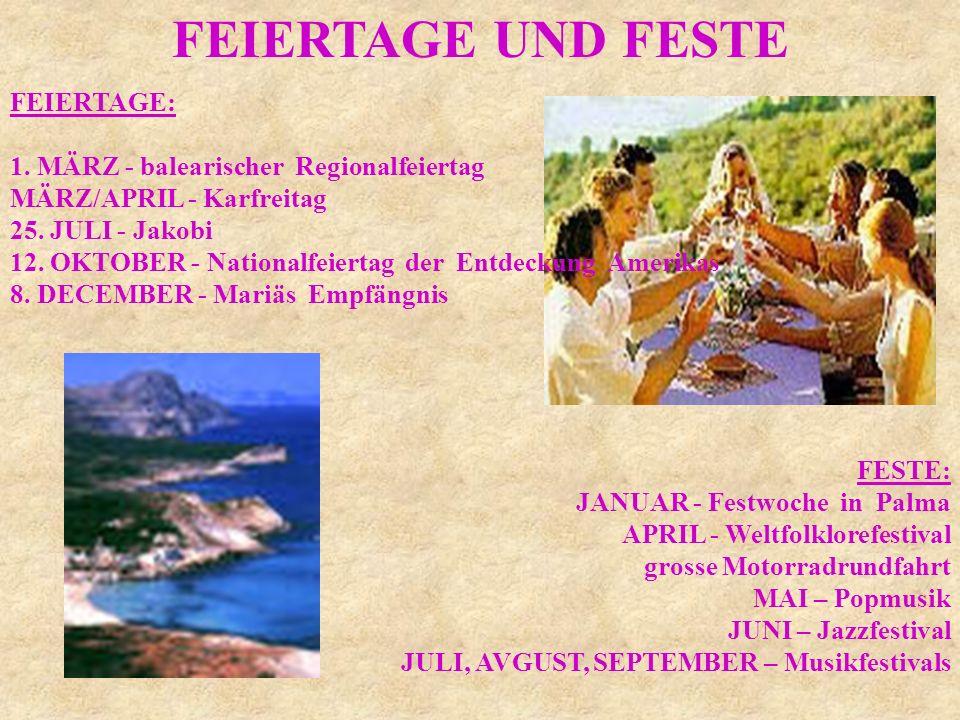 FEIERTAGE UND FESTE FEIERTAGE: 1. MÄRZ - balearischer Regionalfeiertag