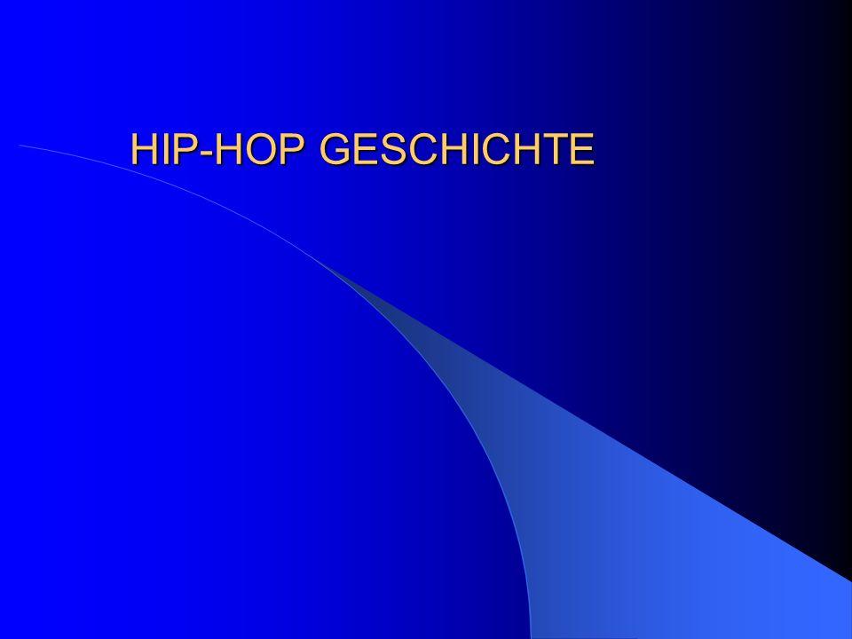 HIP-HOP GESCHICHTE