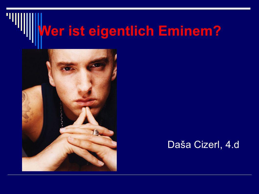 Wer ist eigentlich Eminem
