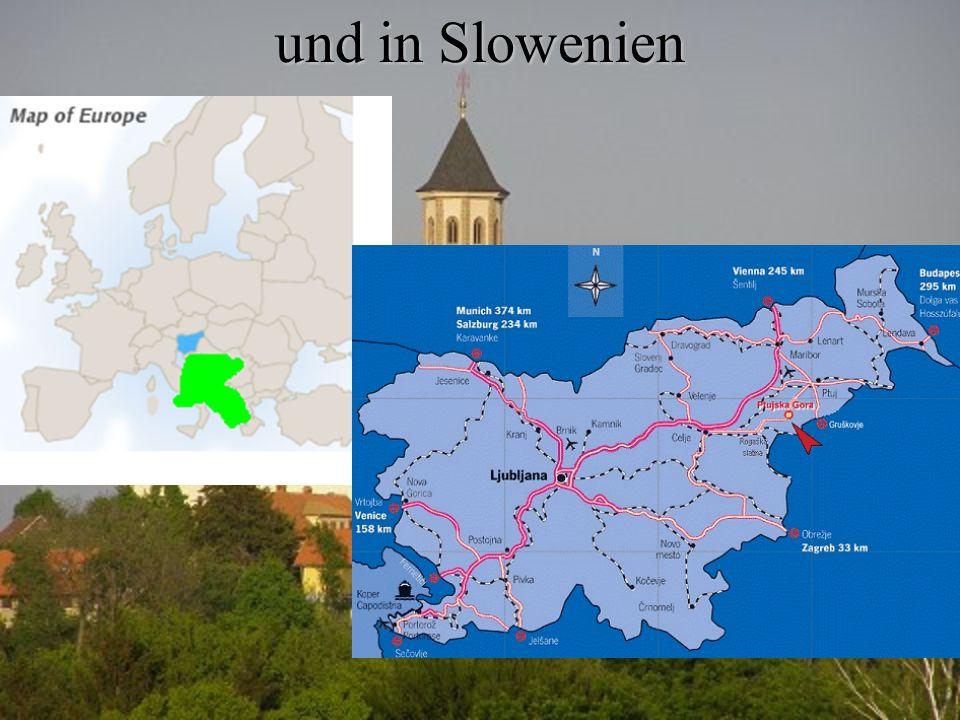 und in Slowenien