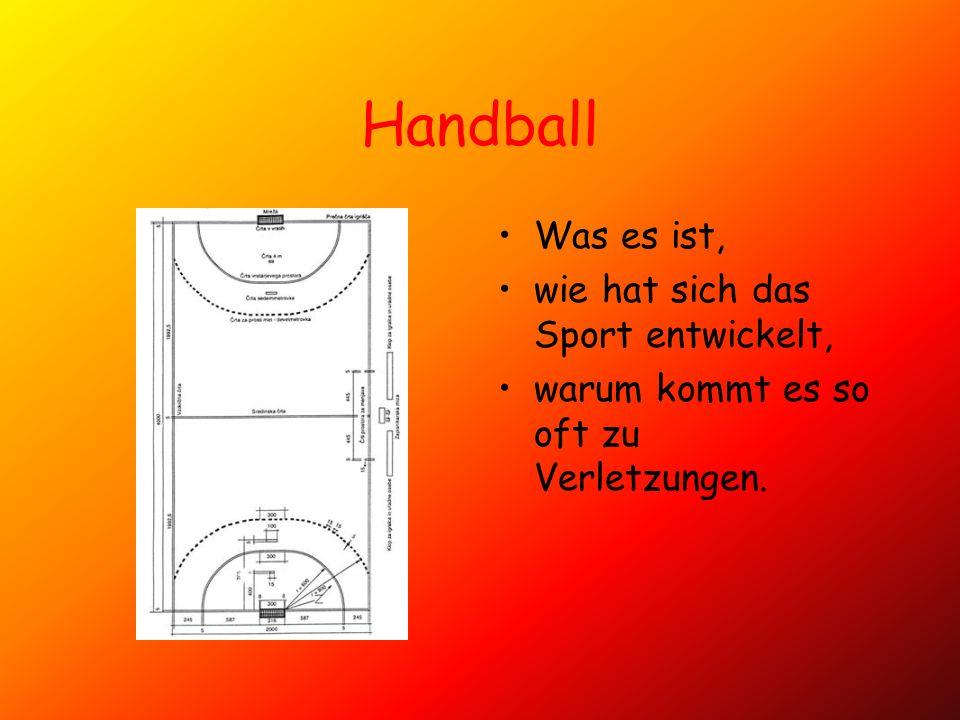 Handball Was es ist, wie hat sich das Sport entwickelt,