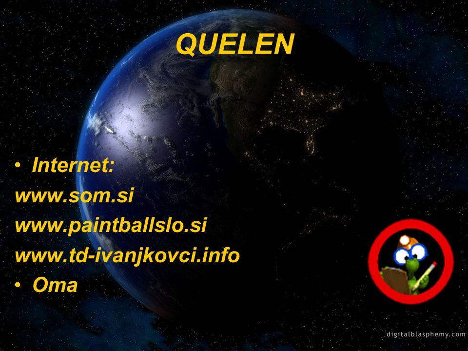 QUELEN Internet: www.som.si www.paintballslo.si www.td-ivanjkovci.info