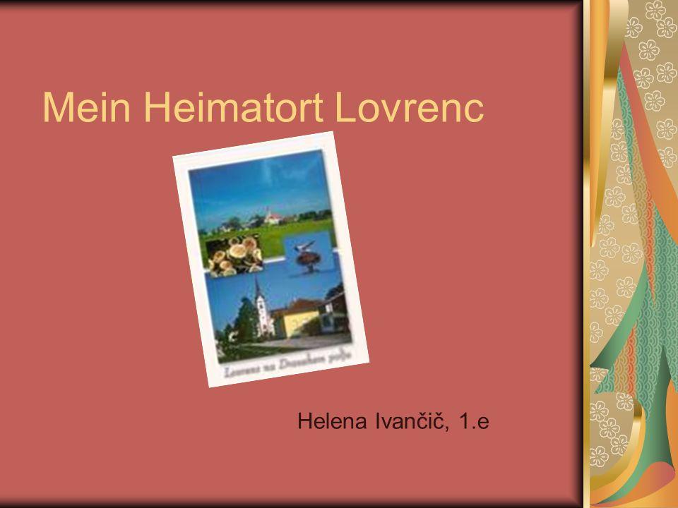 Mein Heimatort Lovrenc