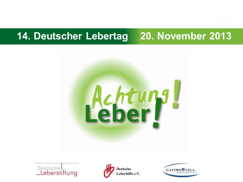 14. Deutscher Lebertag 20. November 2013
