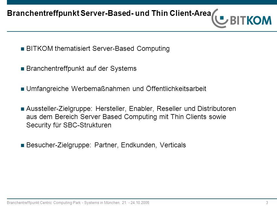 Branchentreffpunkt Server-Based- und Thin Client-Area