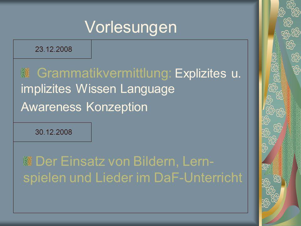 Vorlesungen 23.12.2008. Grammatikvermittlung: Explizites u. implizites Wissen Language.