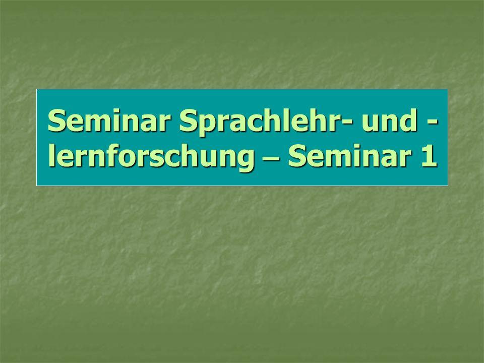 Seminar Sprachlehr- und -lernforschung – Seminar 1